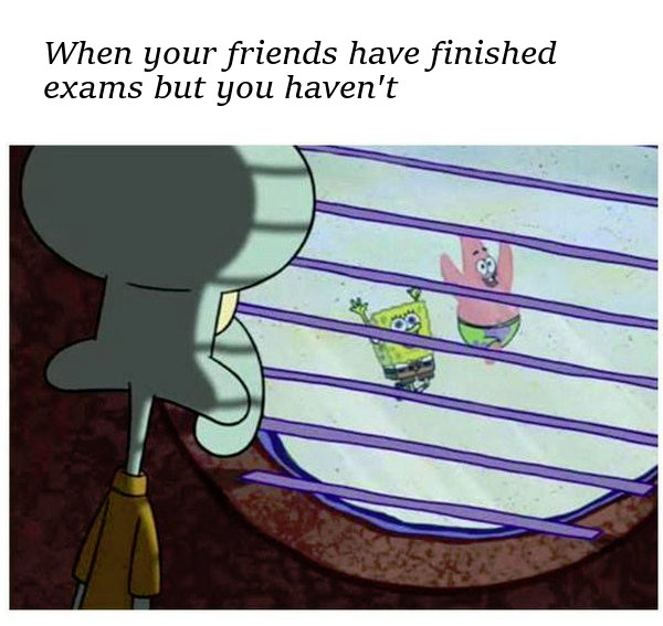 When your friends are done studying